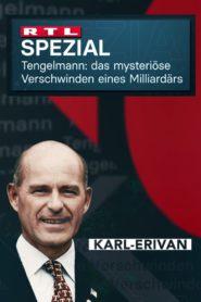 Tengelmann – Das mysteriöse Verschwinden des Milliardärs