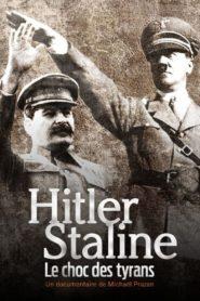 Hitler Staline, le choc des tyrans