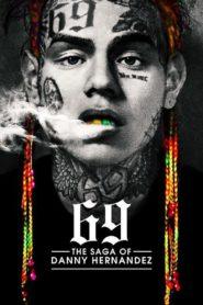 69: The Saga of Danny Hernandez