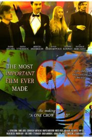 The Most Important Film Ever Made: The Making of A One Crow World