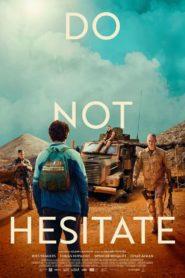 Do Not Hesitate