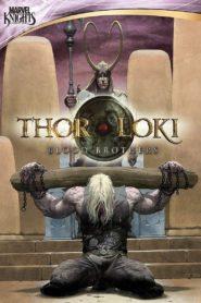 Thor & Loki – Blood Brothers