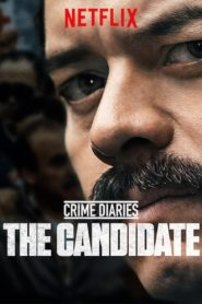 Crime Diaries: The Candidate