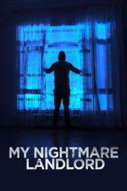 My Nightmare Landlord