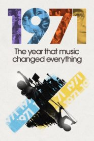 1971: The Year That Music Changed Everything