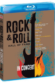 The Rock And Roll Hall Of Fame – In Concert 2014-2017
