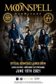 Moonspell: Official Hermitage Launch Show