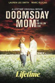 Doomsday Mom: The Lori Vallow Story