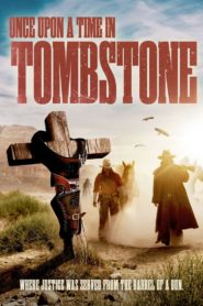 Once Upon a Time in Tombstone